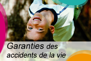 Garantie des accidents de la vie (GAV)